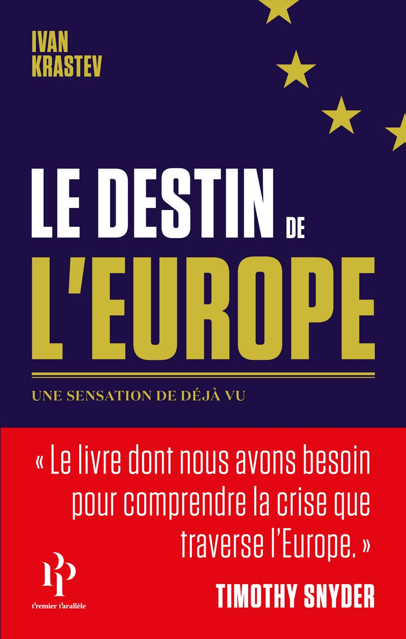 Amazon Fr Le Destin De L Europe Ivan Krastev Frederic