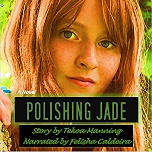 Polishing Jade Audiobook