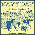 Navy Day Audiobook by Harry Harrison Narrated by Glenn Hascall