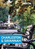 Moon Charleston & Savannah (Moon Handbooks)