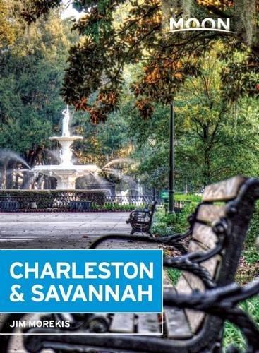 Moon Charleston & Savannah (Moon Handbooks)