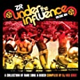 Vol. 1-Under the Influence Compiled By DJ Red Greg