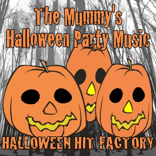The Mummy's Halloween Party Music -