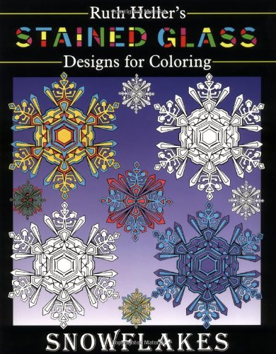 Stained Glass Designs for Coloring (Glass Snowflake Coloring Book)