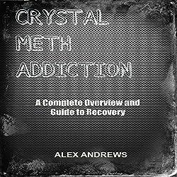 Crystal Meth Addiction