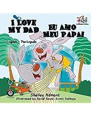 I  Love My Dad (English Portuguese Bilingual Book for Kids - Brazilian) (English Portuguese Bilingual Collection)