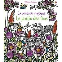 Le jardin des fées - La peinture magique