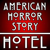 American Horror Story Hotel (Intro Theme)