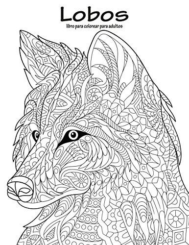 Lobos: Libro para colorear para adultos libro - Nick Snels .pdf ...