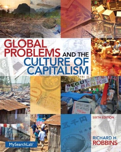 205917658 - Global Problems and the Culture of Capitalism (6th Edition)