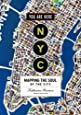 You Are Here: NYC: Mapping the Soul of the City