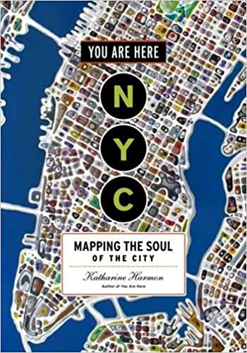 c071b0d3810 You Are Here  NYC  Mapping the Soul of the City  Katharine Harmon   9781616895266  Amazon.com  Books