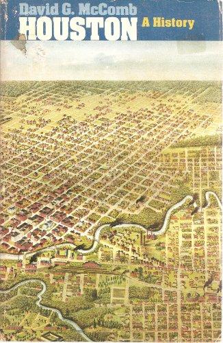 Houston, a History
