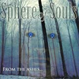 From the Ashes by Sphere Of Souls (2006-05-30)