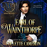 Earl of Wainthorpe: Wicked Regency Romance: The Wicked Earls' Club Series