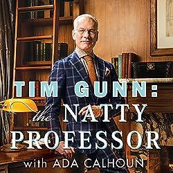 Tim Gunn: The Natty Professor
