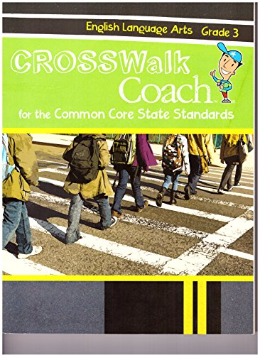 Crosswalk Coach for the Common Core State Standards, English Language Arts Grade : 3