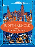 The Fixer Upper by Judith Arnold front cover