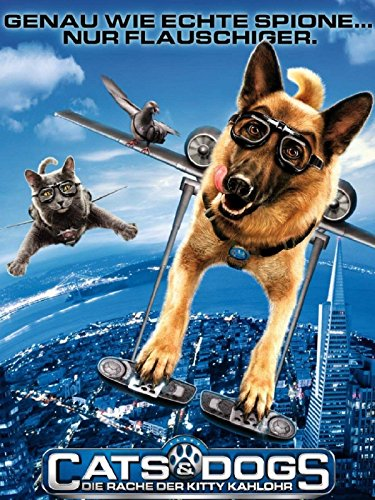Cats & Dogs - Die Rache der Kitty Kahlohr Film
