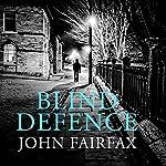 Blind Defence | John Fairfax