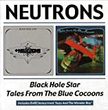 Black Hole Star/Tales From The Blue Cocoons/Neutrons