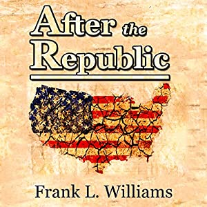 After the Republic, Volume 1 Audiobook