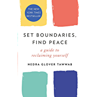 Set Boundaries, Find Peace: A Guide to Reclaiming Yourself (English Edition)