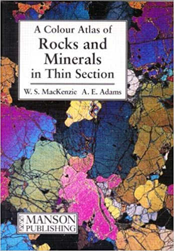 Rocks and Minerals in Thin Section A Colour Atlas
