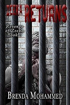 Zeeka Returns: Revenge of Zeeka Science Fiction Series Book 3 by [Mohammed, Brenda]