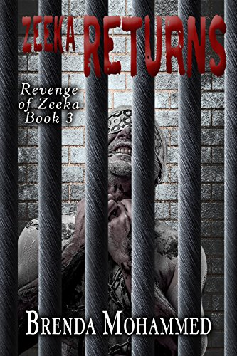 Book: Zeeka Returns (Revenge of Zeeka Book 3) by Brenda Mohammed