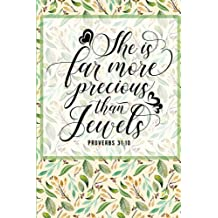 She is Far More Precious Than Jewels: Proverbs 31:10: Cute and Trendy Christian Themed Sermon Notes & Journal & Payer Requests; Perfect Gift Under 10 ... (Composition Book, 100 pages, 6x9 inches)