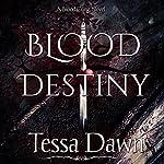 Blood Destiny: Blood Curse Series book 1   Tessa Dawn