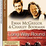 Front cover for the book Long Way Round: Chasing Shadows Across the World by Ewan McGregor