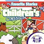 Kids Favorite Stories: Children's Favorite Stories Collection | Kim Mitzo Thompson,Karen Mitzo Hilderbrand, Twin Sisters