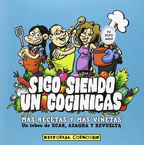 Descargar Libro Sigo Siendo Un Cocinicas Carlos Pérez Aznar