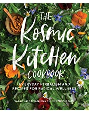 The Kosmic Kitchen Cookbook: Everyday Herbalism and Recipes for Radical Wellness