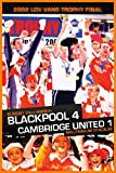 2002 LDV Vans Trophy Final-Blackpool 4 Cambridge Utd 1 [DVD]