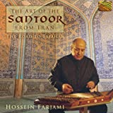 Hossein Farjami: the Road To Esfahan - the Art of the Santoor From Iran