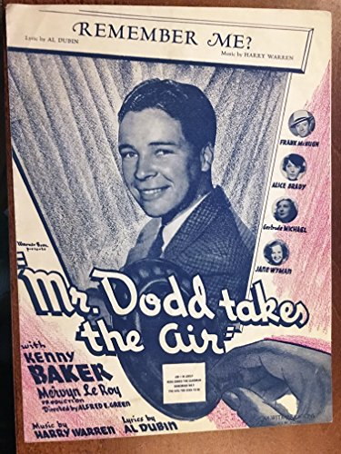 REMEMBER ME? (Harry Warren SHEET MUSIC) 1937 from the film MR DODD TAKES THE AIR with Kenny Baker (pictured) beautiful cover! pristine condition. (Mr Dodds)