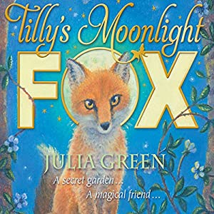 Tilly's Moonlight Fox Audiobook