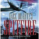 Spitfire: World War II Series, Book 3   Jack DuArte