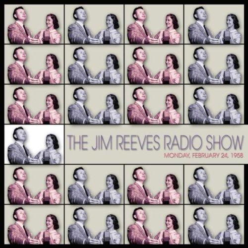The Jim Reeves Radio Show - Monday, Feb. 24, 1958