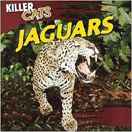 Jaguars (Killer Cats (Gareth Stevens)) by Grace Vail (2012-08-06)