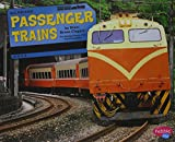 Passenger Trains (All Aboard!)
