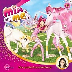 Die große Entscheidung (Mia and Me 13)