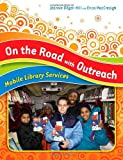 On the Road with Outreach, , 159158678X