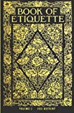 Book of Etiquette - 1921 Reprint, Ross Brown and Lillian Eichler Watson, 1440489548