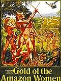 Gold Of The Amazon Women