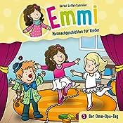 Der Oma-Opa-Tag (Emmi - Mutmachgeschichten für Kinder 5) | Bärbel Löffel-Schröder