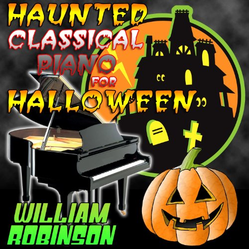 Haunted Classical Piano for Halloween -